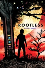 Rootless by Chris Howard