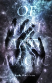 OF MIST AND MAGIC_Book Cover